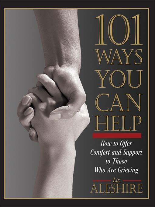 Title details for 101 Ways You Can Help by Liz Aleshire - Available
