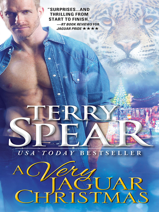 Title details for A Very Jaguar Christmas by Terry Spear - Available