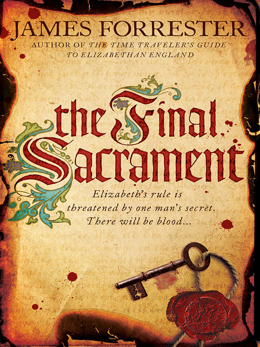 Title details for The Final Sacrament by James Forrester - Available