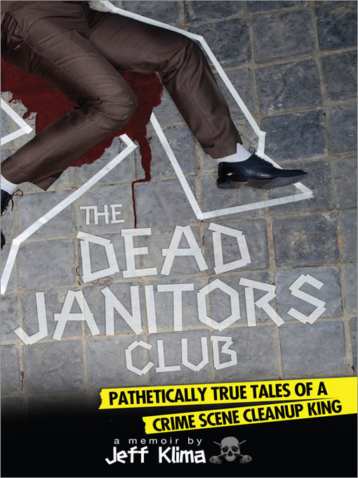 Title details for The Dead Janitors Club by Jeff Klima - Available