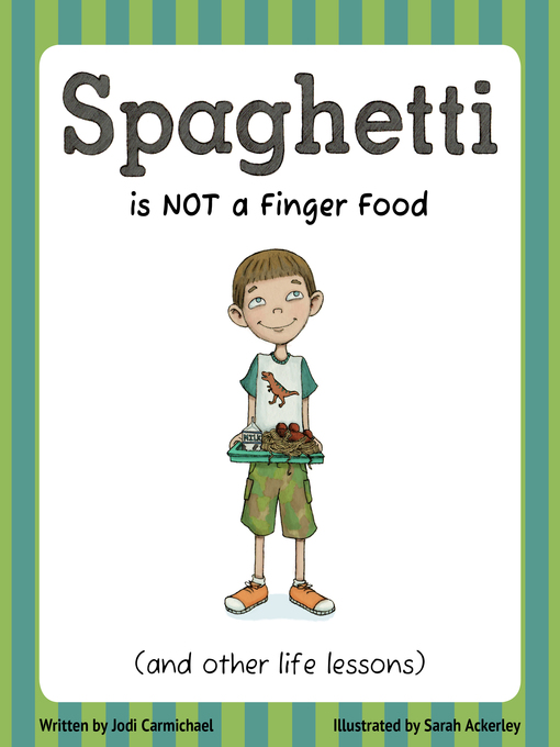 Title details for Spaghetti Is Not a Finger Food by Jodi Carmichael - Available