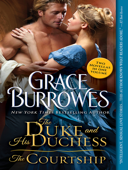Title details for The Duke and His Duchess / the Courtship by Grace Burrowes - Available