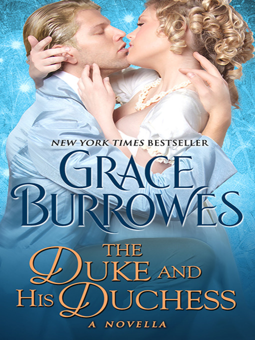 Title details for The Duke and His Duchess by Grace Burrowes - Available
