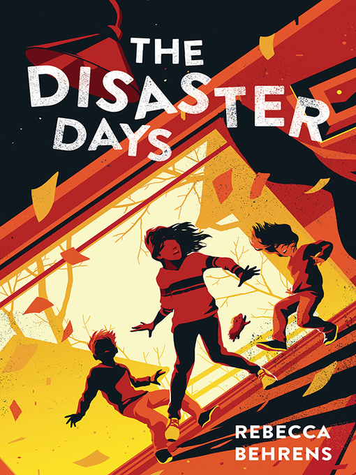 Title details for The Disaster Days by Rebecca Behrens - Wait list