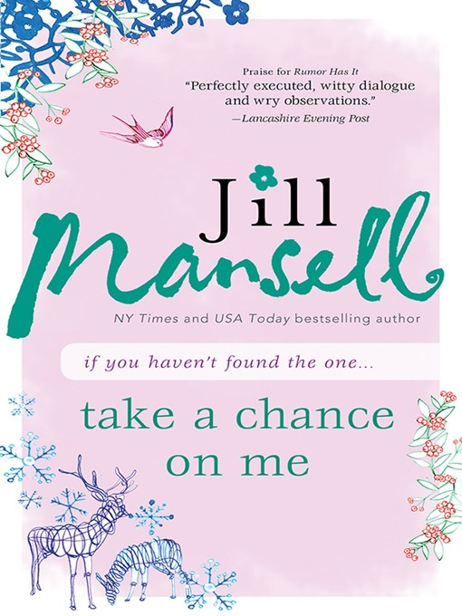 Title details for Take a Chance on Me by Jill Mansell - Available
