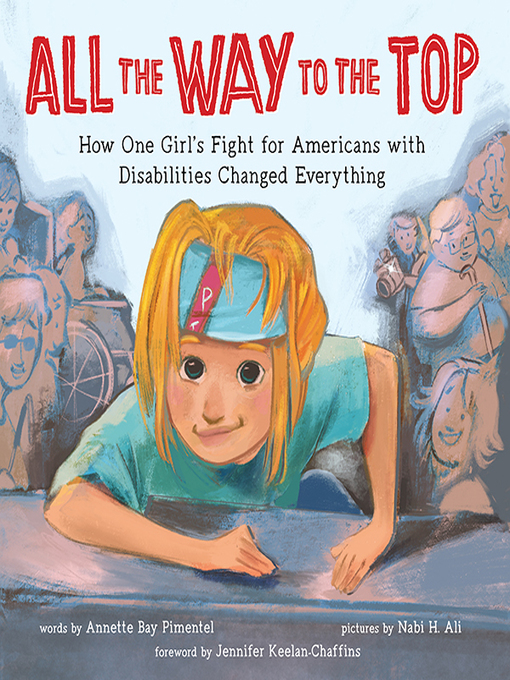 Title details for All the Way to the Top by Annette Bay Pimentel - Available
