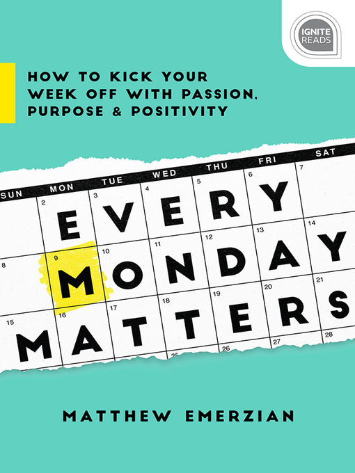 Title details for Every Monday Matters by Matthew Emerzian - Available