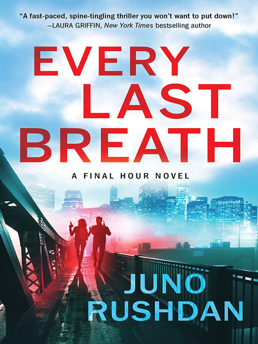 Title details for Every Last Breath by Juno Rushdan - Available