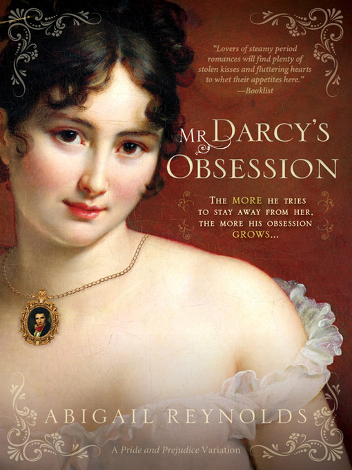 Title details for Mr. Darcy's Obsession by Abigail Reynolds - Available
