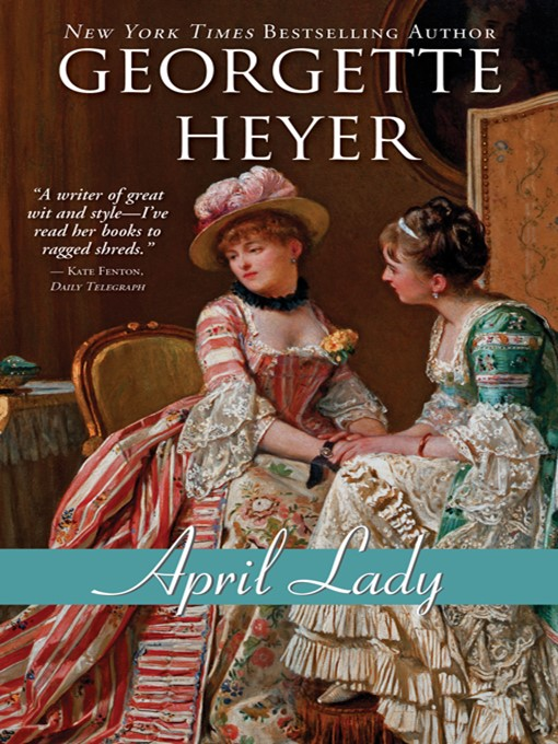 Title details for April Lady by Georgette Heyer - Available