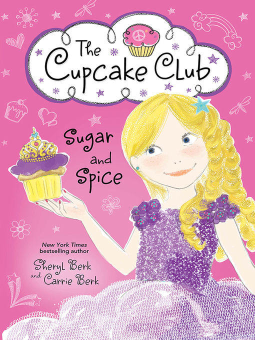 Title details for Sugar and Spice by Sheryl Berk - Available