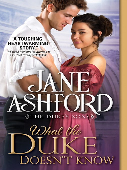 Title details for What the Duke Doesn't Know by Jane Ashford - Wait list