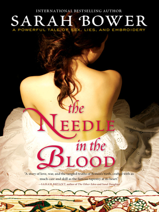 Title details for The Needle in the Blood by Sarah Bower - Available