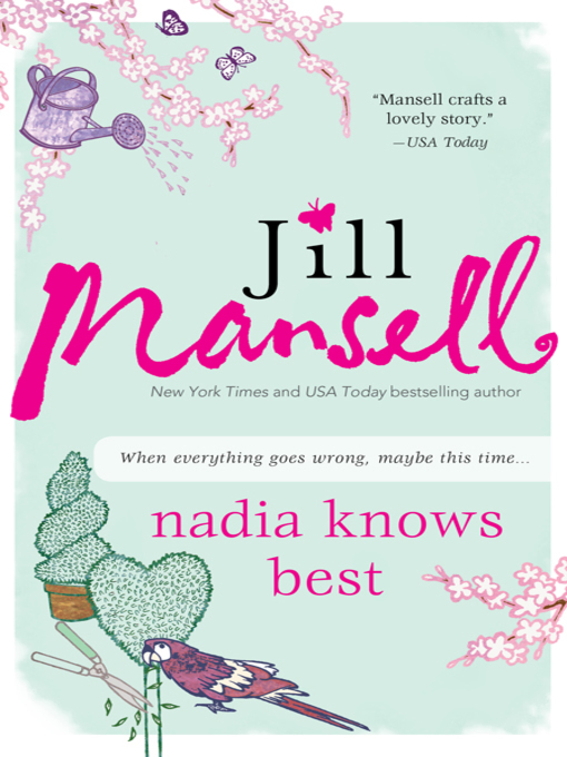 Title details for Nadia Knows Best by Jill Mansell - Available