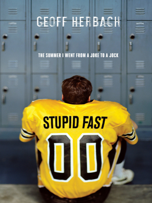 Title details for Stupid Fast by Geoff Herbach - Available