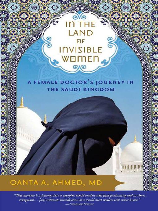Title details for In the Land of Invisible Women by Qanta Ahmed, - Wait list