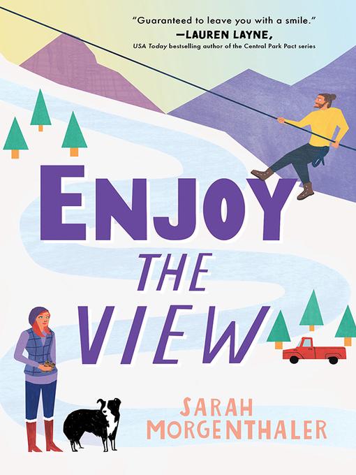 Title details for Enjoy the View by Sarah Morgenthaler - Wait list