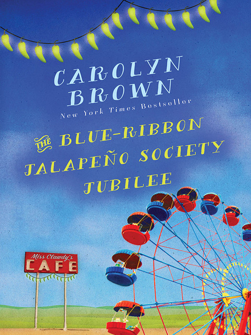 Title details for The Blue-Ribbon Jalapeño Society Jubilee by Carolyn Brown - Wait list