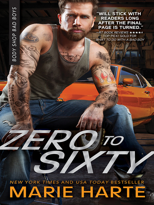 Title details for Zero to Sixty by Marie Harte - Available