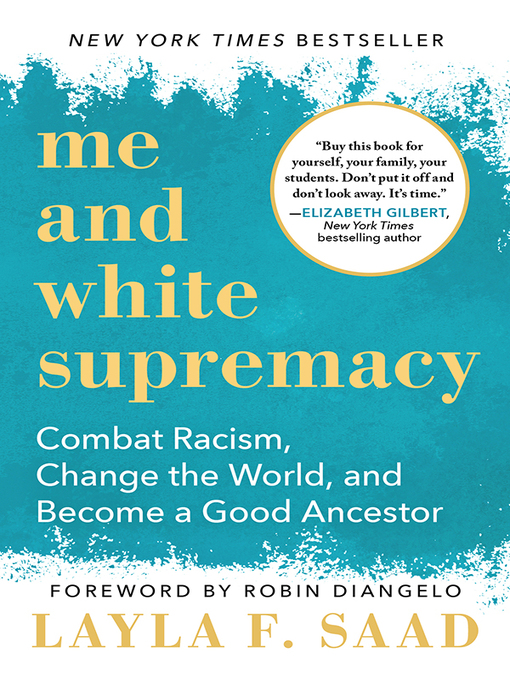 Title details for Me and White Supremacy by Layla F. Saad - Wait list