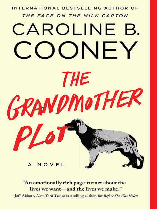 Title details for The Grandmother Plot by Caroline B. Cooney - Available