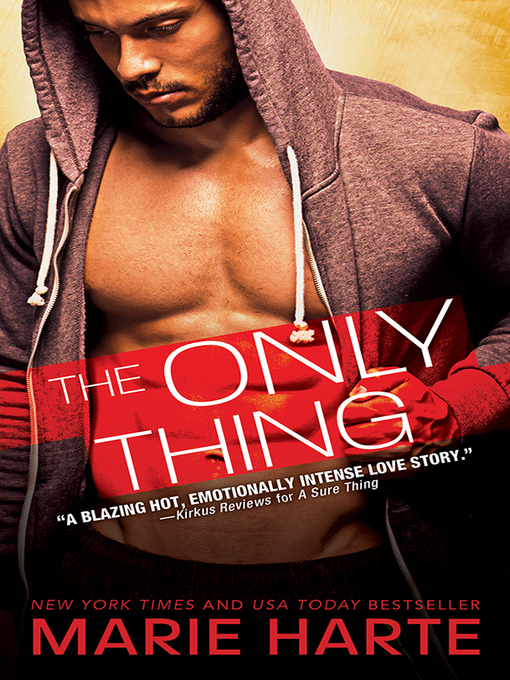 Title details for The Only Thing by Marie Harte - Available
