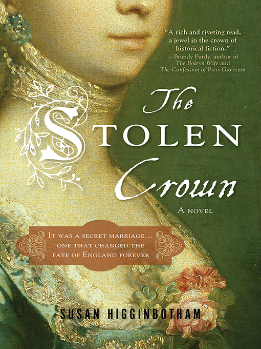 Title details for The Stolen Crown by Susan Higginbotham - Available