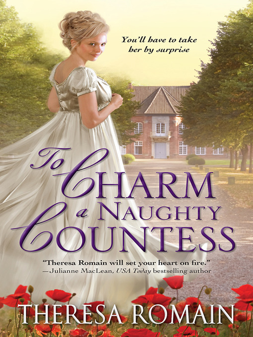 Title details for To Charm a Naughty Countess by Theresa Romain - Available