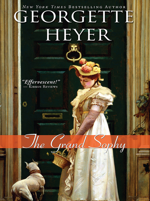 Title details for The Grand Sophy by Georgette Heyer - Available