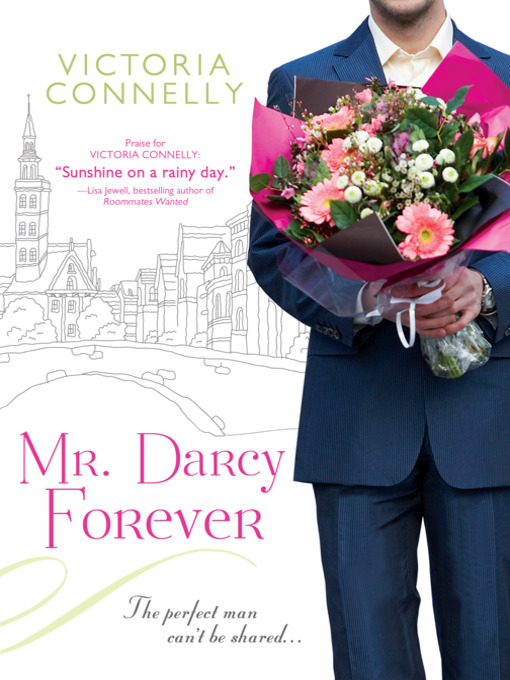 Title details for Mr. Darcy Forever by Victoria Connelly - Available