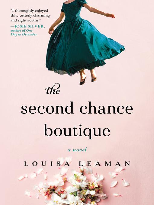 Title details for The Second Chance Boutique by Louisa Leaman - Wait list