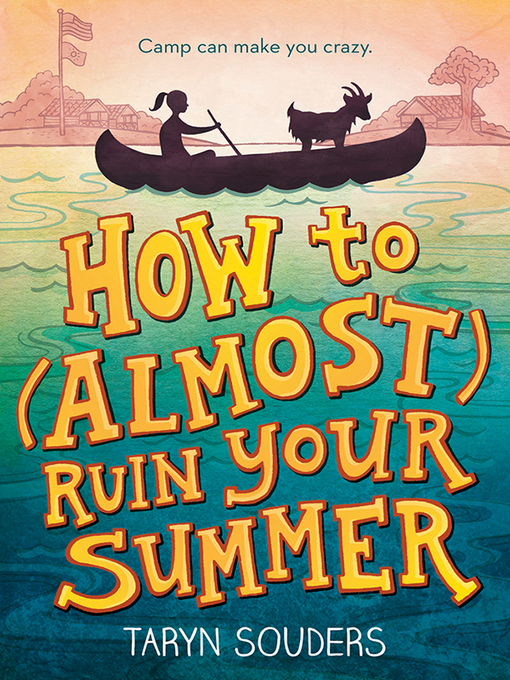 Cover of How to (Almost) Ruin Your Summer