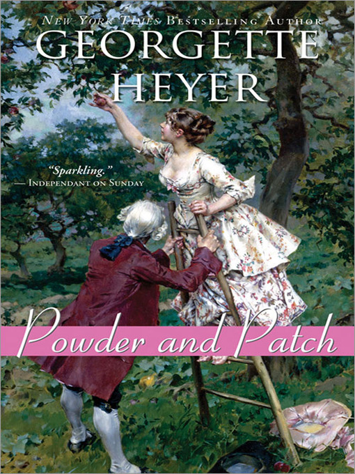 Title details for Powder and Patch by Georgette Heyer - Available