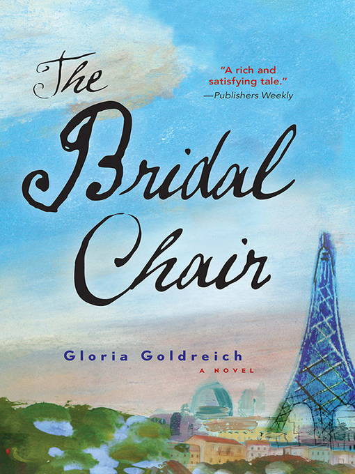 Title details for The Bridal Chair by Gloria Goldreich - Available