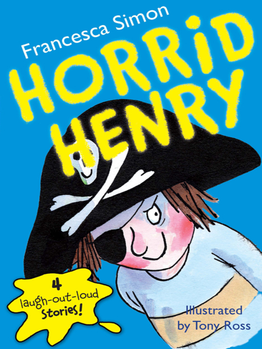 Title details for Horrid Henry by Francesca Simon - Available