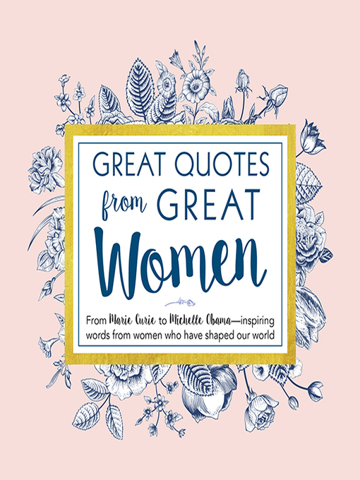 Title details for Great Quotes from Great Women by Peggy Anderson - Available
