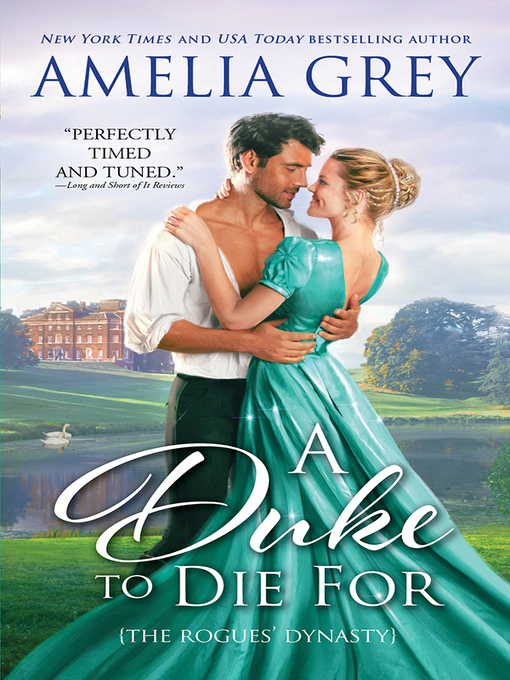 Title details for A Duke to Die For by Amelia Grey - Available