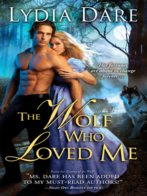 Title details for The Wolf Who Loved Me by Lydia Dare - Available