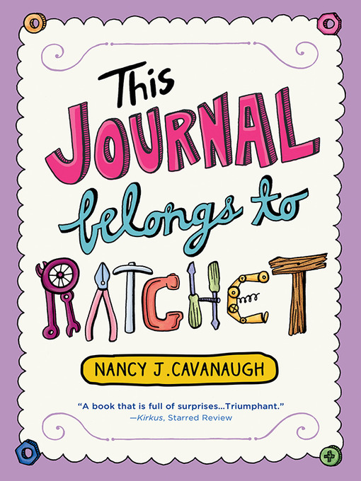 Title details for This Journal Belongs to Ratchet by Nancy J. Cavanaugh - Available