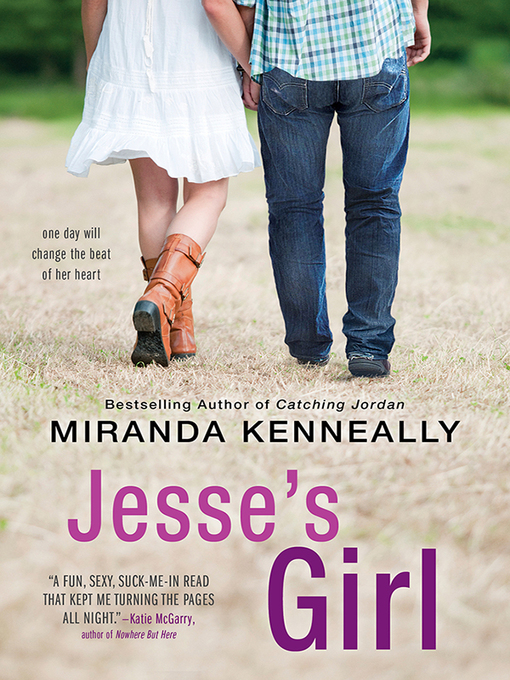 Title details for Jesse's Girl by Miranda Kenneally - Available