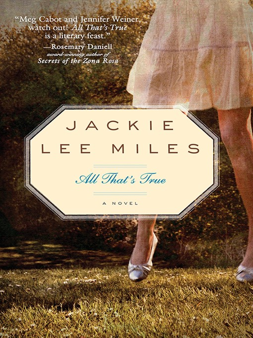 Title details for All That's True by Jackie Lee Miles - Available