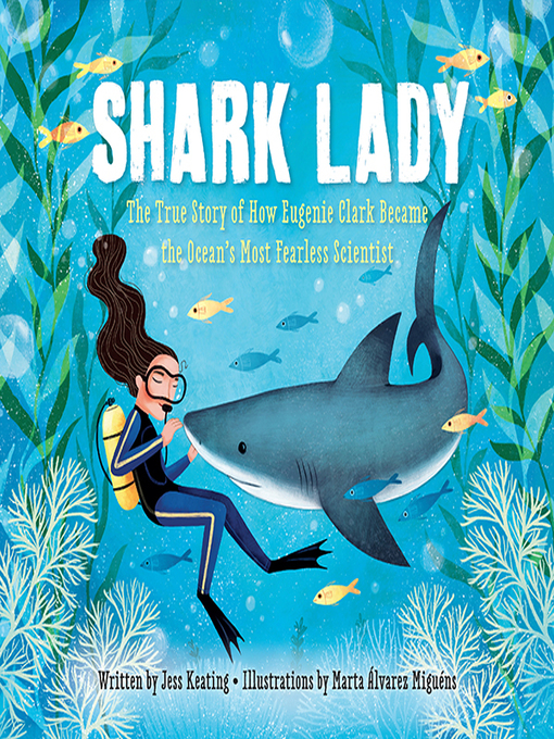 Title details for Shark Lady by Jess Keating - Wait list