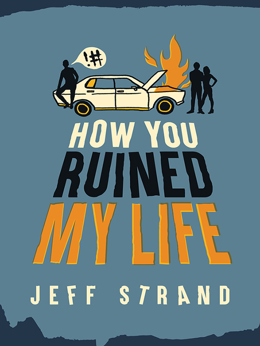 Cover of How You Ruined My Life