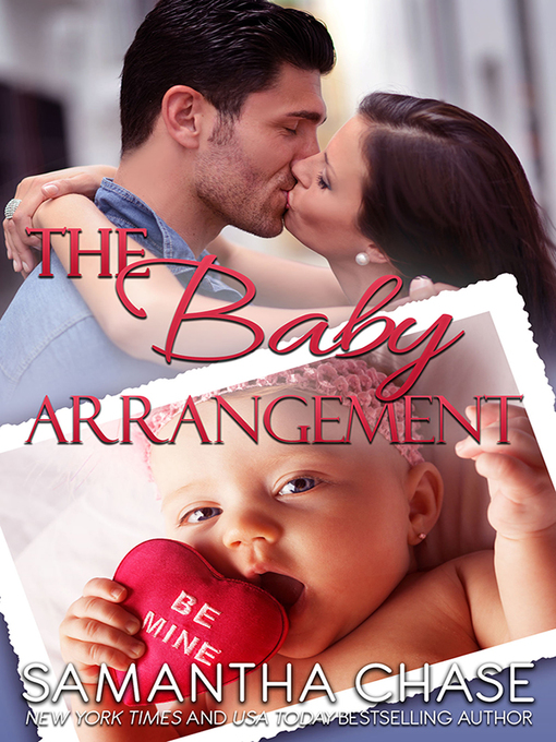 Title details for The Baby Arrangement by Samantha Chase - Wait list