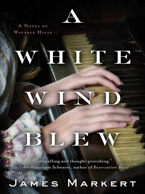 Title details for A White Wind Blew by James Markert - Wait list