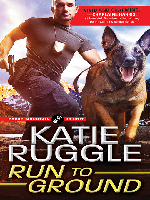 Title details for Run to Ground by Katie Ruggle - Wait list