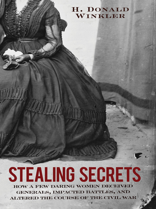 Title details for Stealing Secrets by H. Donald Winkler - Wait list