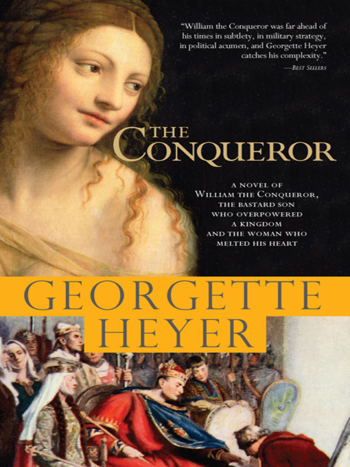 Title details for The Conqueror by Georgette Heyer - Available