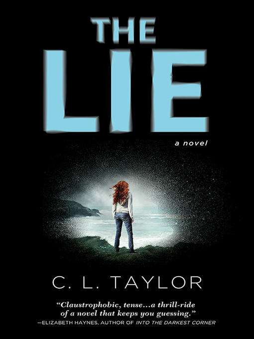 Title details for The Lie by C.L. Taylor - Available
