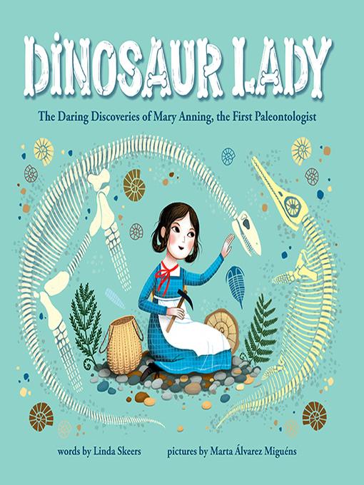 Title details for Dinosaur Lady by Linda Skeers - Wait list